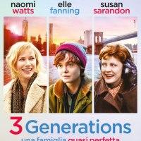 3 Generations - Una famiglia quasi perfetta #Film