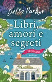 libri-amori-e-segreti-gennaio_9741_