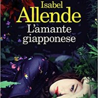 "Recensione ""L'amante giapponese"" di Isabel Allende"