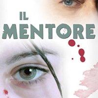 """Segnalazione """"Il mentore"""" Detective Eric Shaw Vol. 1 di Rita Carla Francesca Monticelli"""