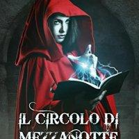 """Recensione """"Il Circolo di Mezzanotte"""" Vol. 1 di October Avalon"""