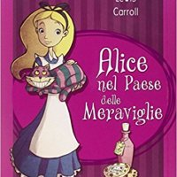 """Recensione : """"Alice nel paese delle meraviglie"""" di Lewis Carroll"""