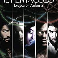 """Recensione """"Il Pentacolo """" Legacy of Darkness di Miriam Palombi"""