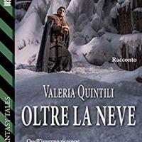 """Segnalazione """"Oltre la neve"""" di Valeria Quintili"""
