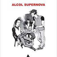 """Recensione """"Alcol Supernova"""" di Massimo Fagarazzi"""
