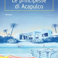 """Recensione """"Le Principesse di Acapulco"""" di Giorgio Scerbanenco"""