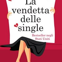 "Recensione ""La vendetta delle single"" di Tracy Bloom"