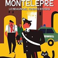 """Recensione""""Il Giallo di Montelepre"""" Le indagini del tenente Roversi Vol. 2 di Gavino Zucca"""