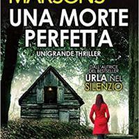 """Recensione """"Una morte perfetta"""" di Angela Marsons"""