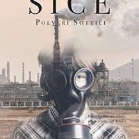 """Recensione """"Polveri sottili"""" Sice Vol.2  di Fernando Santini"""