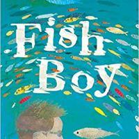 "Segnalazione ""Fish boy"" di Chloe Daykin"