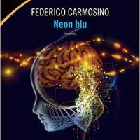 """Recensione """"Neon Blu"""" di Federico Carmosino"""
