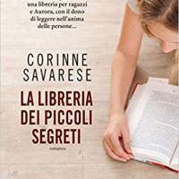 """Segnalazione """"La libreria dei piccoli segreti"""" di Corinne Savarese"""
