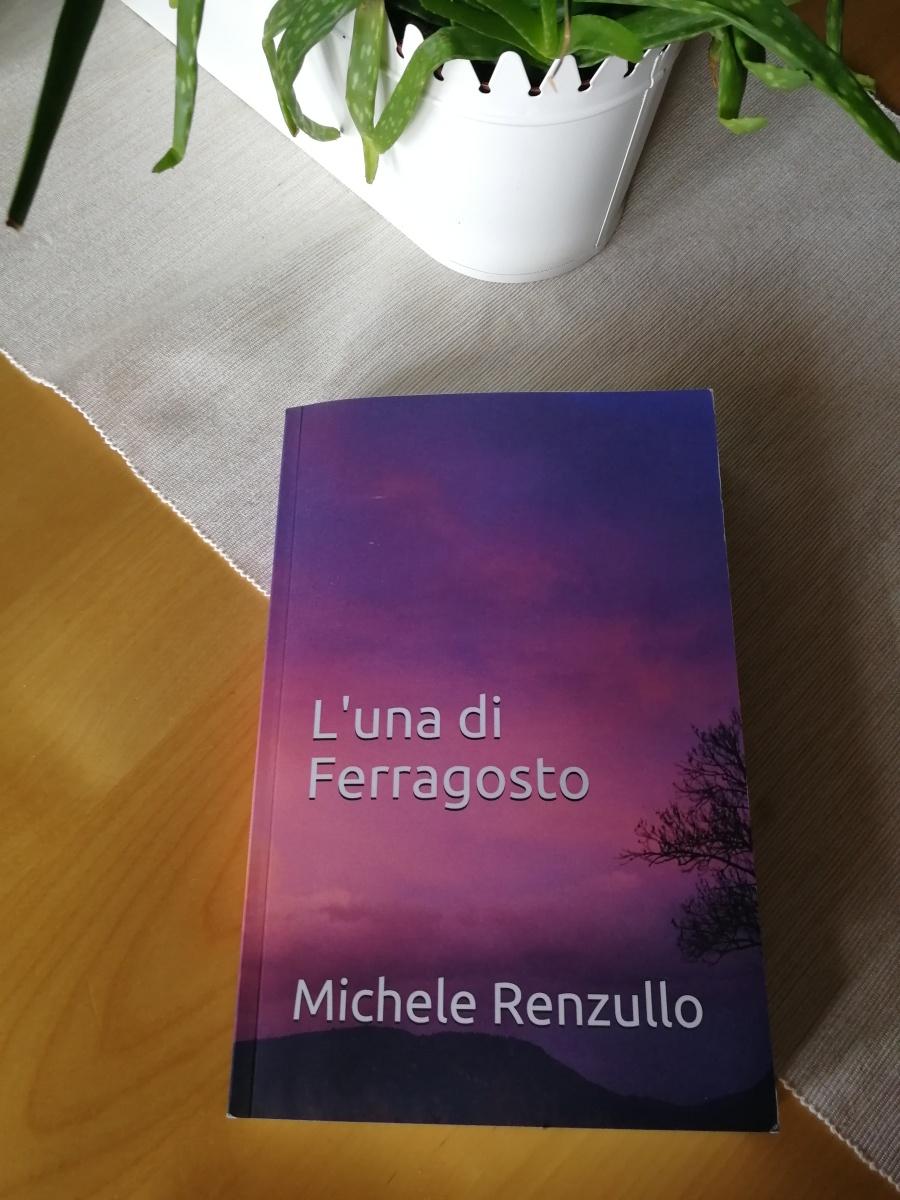 """Recensione """"L'una di Ferragosto"""" di Michele Renzullo"""