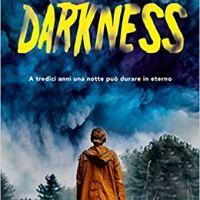 """Segnalazione """"Darkness"""" di Leonardo Patrignani"""