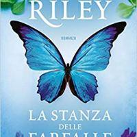"""Segnalazione """"La stanza delle farfalle"""" di  Lucinda Riley"""