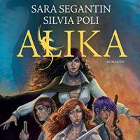 "Recensione ""Alika"" di Sara Segantin e Silvia Poli"