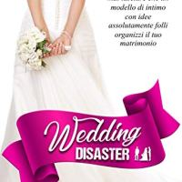 "Segnalazione ""Wedding Disaster"" di Kat Sherman"