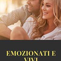"""Giusy Schiavello """"Emozionati e vivi"""""""