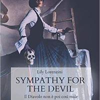 """Lily Lorenzini """"Sympathy for the devil: Il diavolo non è poi così male"""""""