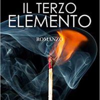 """Recensione """"Il terzo elemento"""" di Andrea Magrì"""