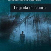 """Massimiliano Albicini """"Le grida del cuore"""""""