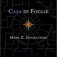 "Mark Z. Danielewski ""Casa di foglie"""
