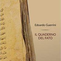 """Edoardo Guerrini """"Il quaderno del fato"""""""