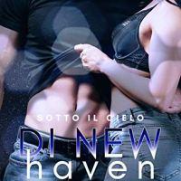 """Ilaria F. """"Sotto il cielo di New Haven"""""""