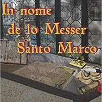 "Fabio Maiano ""In nome de lo Messer Santo Marco"""