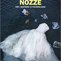 """Maurizio De Giovanni """"Nozze per i Bastardi di Pizzofalcone"""""""