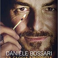 """Daniele Bossari """"La faccia nascosta della luce"""""""