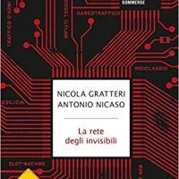 """Nicola Gratteri """"La rete degli invisibili"""""""