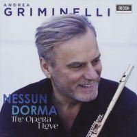 """Nessun Dorma """"The Opera I Love"""" di Andrea Griminelli"""