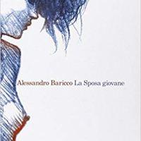 """Recensione """"La Sposa giovane"""" di Alessandro Baricco"""
