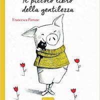 """Novità Clavis """"Il piccolo libro della gentilezza"""" di Francesca Pirrone"""