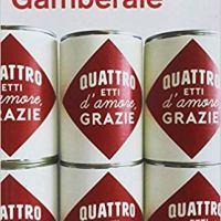 """Recensione """"Quattro etti d'amore, grazie"""" di Chiara Gamberale"""