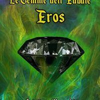 """Recensione """"Eros"""" Le Gemme dell'Aubale Vol. 3 di Cristiana Meneghin"""