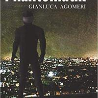 "Recensione ""Phantomatìk"" di Gianluca Agomeri"