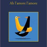 """Recensione """"Ah l'amore l'amore"""" di Antonio Manzini"""