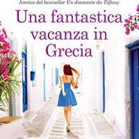 """Recensione """"Una Fantastica Vacanza in Grecia"""" di Karen Swan"""