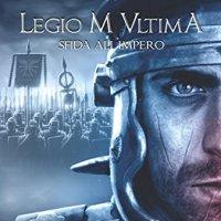 """Recensione """"Sfida all'impero"""" Legio M Ultima Vol. 1 de I demiurghi"""