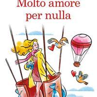 """Newton Compton """"Molto amore per nulla"""" di Anna Premoli"""