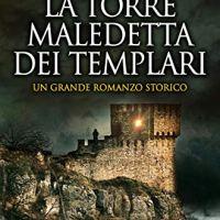 """Un grande thriller storico""""La torre maledetta dei templari"""" di Barbara Frale"""