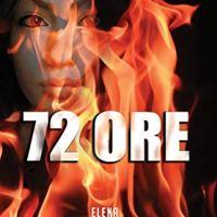 72 ore | Elena Carletti