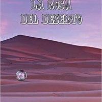 La rosa del deserto | Anna Vascella