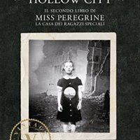 Recensione: Miss Peregrine Vol.2 Hollow City |Ransom Riggs