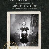Recensione: Miss Peregrine Vol.2 Hollow City |Ransom Riggs
