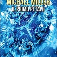 Michael Miller Il primo petalo | David Lucarelli
