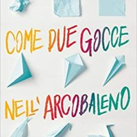 Come due gocce nell'arcobaleno | Amber Smith